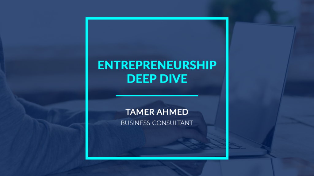 Entrepreneurship Deep Dive